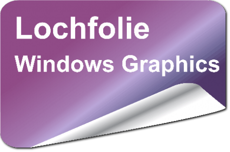 Lochfolie - Window Graphics Folie